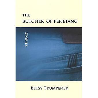 Butcher of Penetang - Stories by Betsy Trumpener - 9781894759304 Book