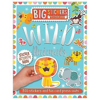 Big Stickers for Little Hands: Wild Animals (Big Stickers for Little Hands)