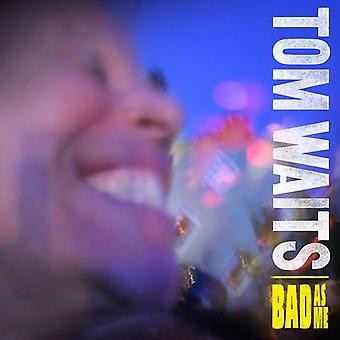 Tom Waits - Bad as Me [Vinyl] USA import
