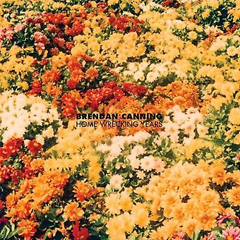 Brendan Canning - Home Wrecking år [Vinyl] USA import