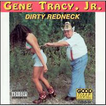 Gen Tracy Jr. - Dirty Redneck [CD] USA import