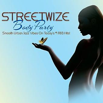 Streetwize - Body Party [CD] USA import