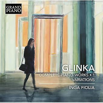 Glinka / Fiolia - Glinka / Fiolia: komplet Piano Works 1 [CD] USA import