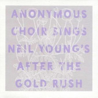 Anonym kor - synger Neil Youngs efter the Gold Rush [CD] USA importerer