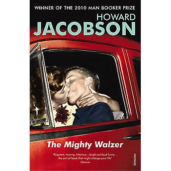 The Mighty Walzer by Howard Jacobson - 9780099274728 Book