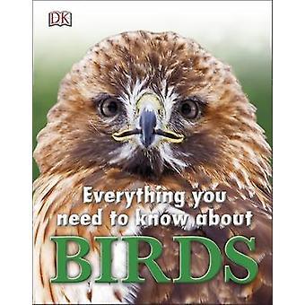 Tutto quello che dovete sapere su uccelli di DK - 9780241227916 libro