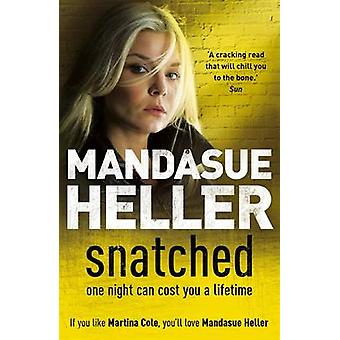 Snatched by Mandasue Heller - 9780340899557 Book