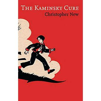 The Kaminsky Cure by Christopher New - 9780863565311 Book