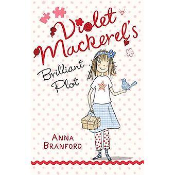 Violet makrel brillant Plot af Anna Branford - Sam Wilson - 9781