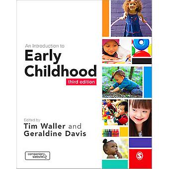 An Introduction to Early Childhood (3rd Revised edition) by Tim Walle