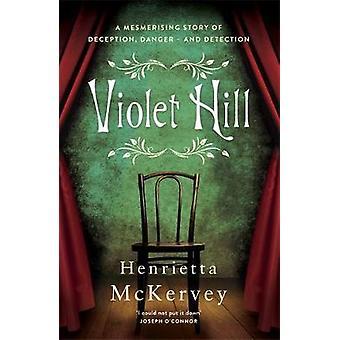 Violet Hill by Violet Hill - 9781473682672 Book
