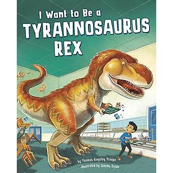أريد أن أكون ريكس الديناصور توماس كينغسلي فرقة-تي جوميكي
