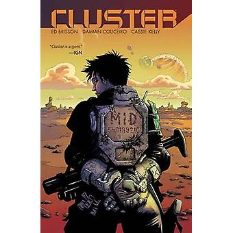 Cluster by Ed Brisson - Damian Couceiro - 9781608867721 Book