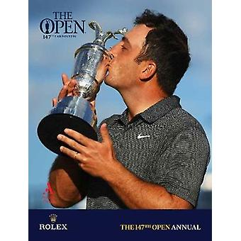 The 147th Open Annual - The Official Story by The 147th Open Annual - T