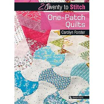 One-Patch Quilts by Carolyn Forster - 9781782213765 Book