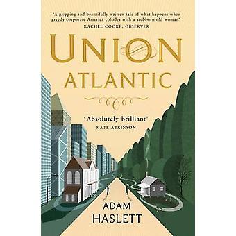 Union Atlantic (Main) von Adam Haslett - 9781848874992 Buch