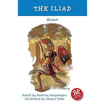The Iliad by Homer - Beatrice Sampatakou - Thanos Tsilis - 9781906230