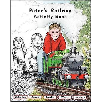 Peter's Railway Activity Book by Peter's Railway Activity Book - 9781