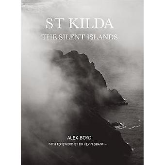 St Kilda - die Silent-Inseln von Alex Boyd - 9781910745649 Buch