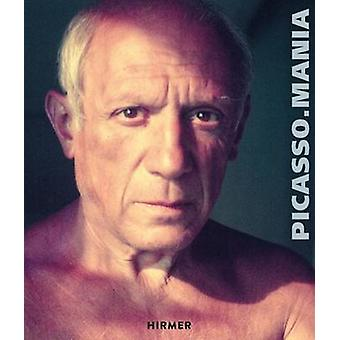 Picasso Mania - Picasso and the Contemporary Masters by Didier Ottinge