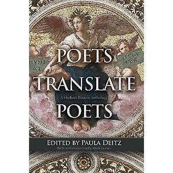 Poets Translate Poets - A Hudson Review Anthology by Mark Jarman - Pau