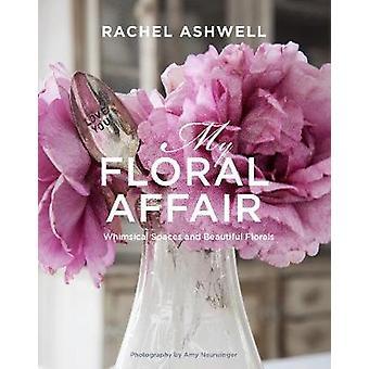 Rachel Ashwell - mon affaire Floral - espaces lunatique et belle Flor