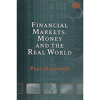 Financial Markets - Money and the Real World (New edition) by Paul Da
