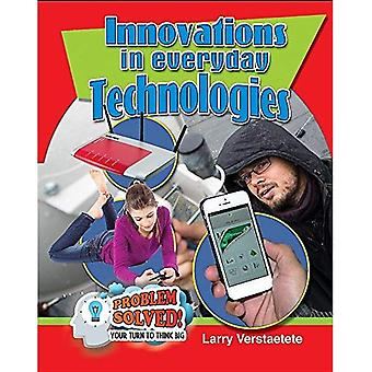 Innovations in Everyday Technologies (Problem Solved! Your Turn to Think Big)
