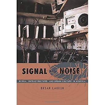 Signaalista ja kohinasta: Media, infrastruktuurin ja kaupunkikulttuuria Nigeriassa
