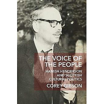 The Voice of the People: Hamish Henderson and Scottish Cultural Politics - New Perspectives in Ontology (Electronic book text)