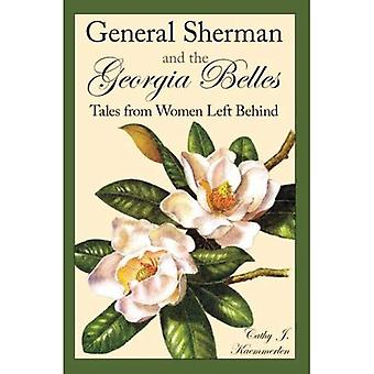 General Sherman and the Georgia Belles: Tales from Women Left Behind, Vol. 1