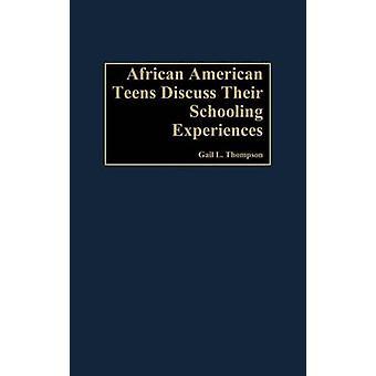 AfricanAmerican Jugendliche diskutieren ihre Schulausbildung Erfahrungen von Thompson & Gail L.