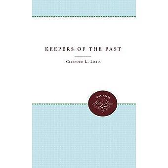 Voktere av fortiden av Herren & Clifford L.