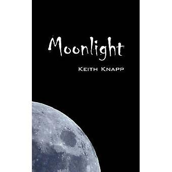 Moonlight av Knapp & Keith