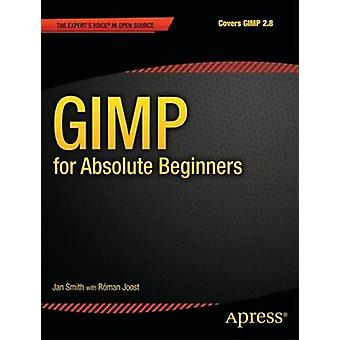 Gimp for Absolute Beginners by Martinez & Reynante