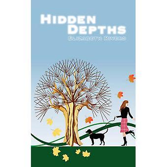 Hidden Depths by Rivers & Elizabeth