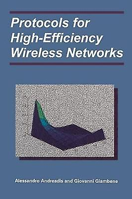 Prougeocols for HighEfficiency Wireless Networks by Andreadis & Alessandro
