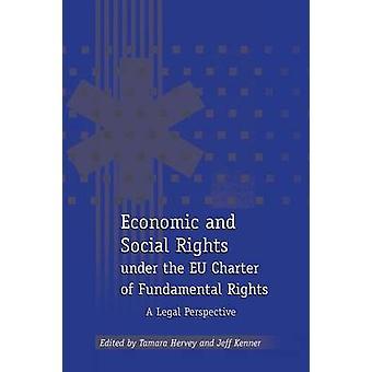 Ekonomiska och sociala rättigheter enligt Eu-stadgan om de grundläggande rättigheterna ett rättsligt perspektiv av Hervey & Tamara K.