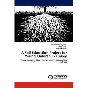 En jord uddannelse projekt for unge børn i Tyrkiet af Glay Ogelman & Hlya