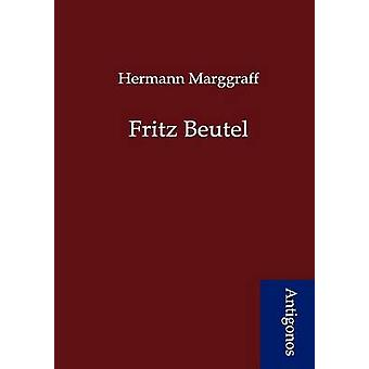 Fritz Beutel by Marggraff & Hermann