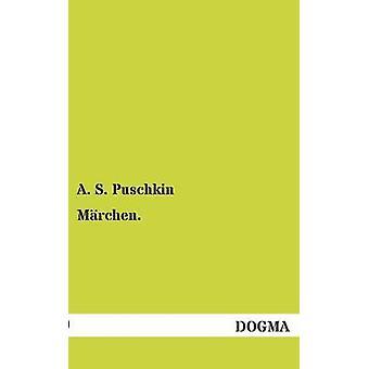 Marchen by Puschkin & A. S.