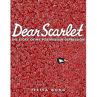 Dear Scarlet: The Story of� My Postpartum Depression