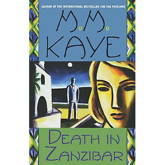 Death in Zanzibar by M M Kaye - 9780312241247 Book