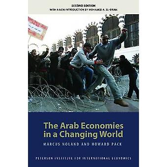 The Arab Economies in a Changing World (2nd Revised edition) by Marcu