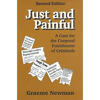 Just and Painful - a Case for Corporal Punishment of Criminals - A Case