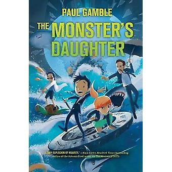 The Monster's Daughter - Book 2 of the Ministry of Suits by Paul Gambl
