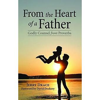 From the Heart of a Father by Jerry Drace - 9781589807495 Book