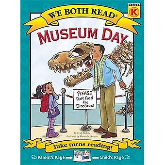 Museum Day by Sindy McKay - Meredith Johnson - 9781601152664 Book
