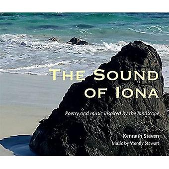 The Sound of Iona - Poetry and music inspired by the landscape by The