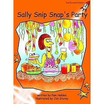 Sally Snip Snap's Party - Fluency - Level 1 (International edition) by